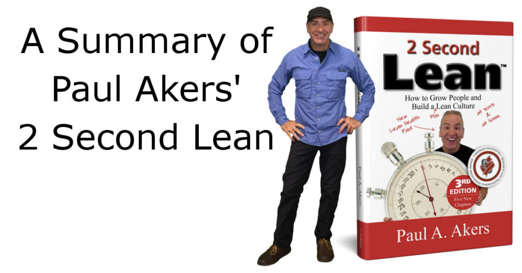 A Summary of Paul Akers' 2 Second Lean