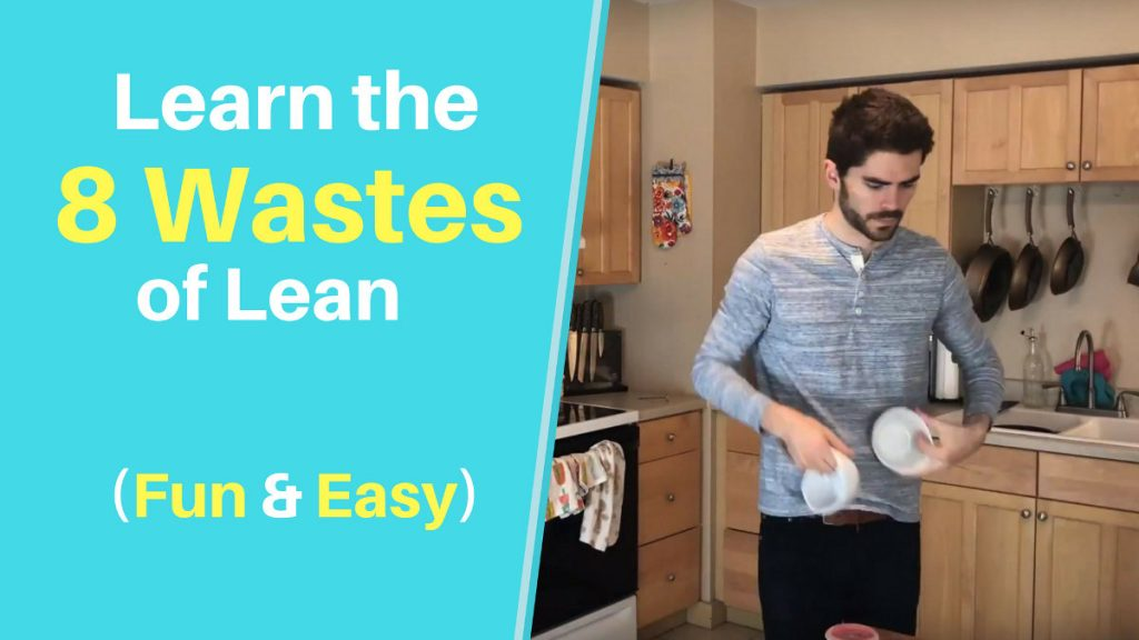 Introduction to the 8 Wastes of Lean
